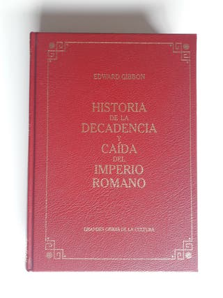 Historia de la Caída del Imperio Romano - Gibbon