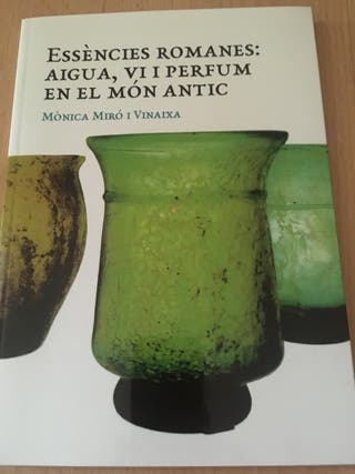 Essencies romanes: August, vi i perfum en el mon a