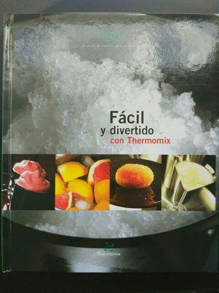 Libro Facil y Divertido Thermomix - Termomix