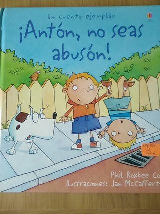 ¡Antón, no seas abusón!
