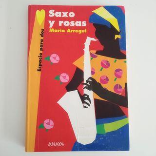 Saxo y rosas. Libro Anaya lectura.