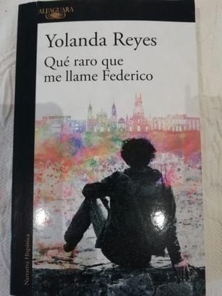 """""""que raro que me llame Federico"""" de Yolanda Reyes"""