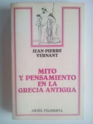 Mito y pensamiento en la Grecia Antigua.