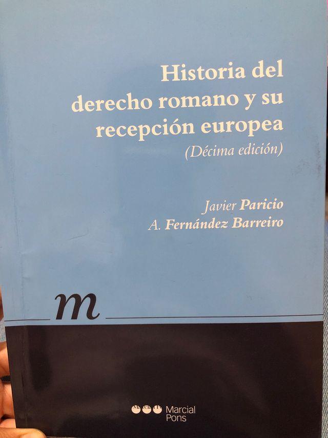 Historia del derecho Romano y su recepcion europea