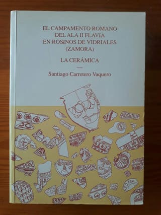 Campamento romano del Ala II Flavia. La cerámica
