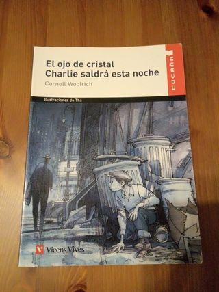 Libro EL OJO DE CRISTAL/CHARLIE SALDRÁ ESTA NOCHE