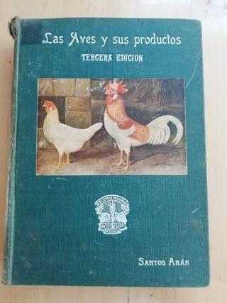 Las aves y sus productos. Santos Arán.
