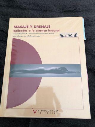 Masaje y drenaje aplicados a la estética integral