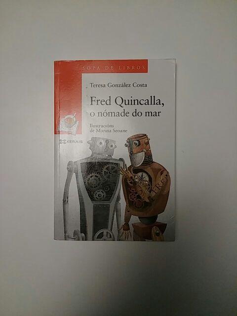 FRED QUINCALLA, O NOMADE DO MAR