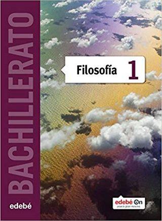 LIBRO FILOSOFÍA 1º BACHILLERATO (EDEBÉ)