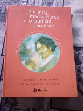 ANDANZAS DE MAESE PEREZ EL ORGANISTA Y OTRAS LEYEN