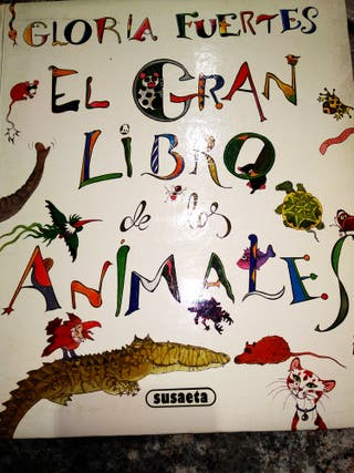 El gran libro animales Gloria Fuertes infantil