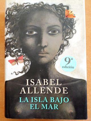 La Isla bajo el mar. Isabel Allende.