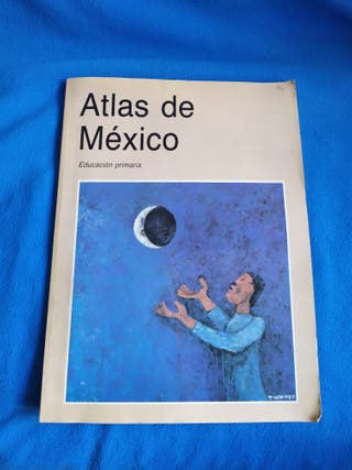 ATLAS DE MEXICO - EDUCACCION PRIMARIA