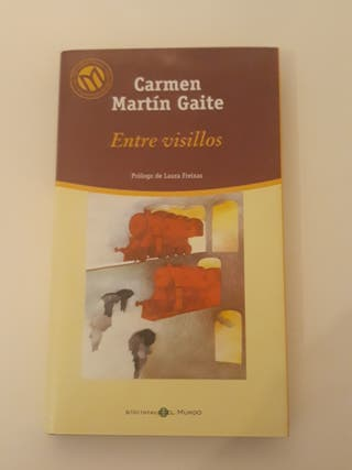 Entre visillos de Carmen Martín Gaite