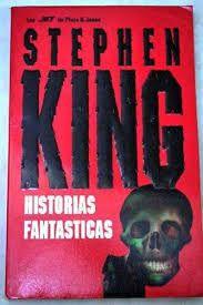 Stephen King: Historias fantásticas