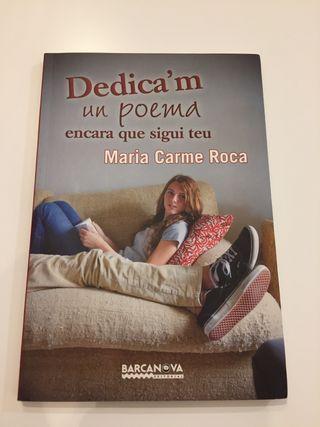 Libro: Dedica'm un poema encara que sigui teu