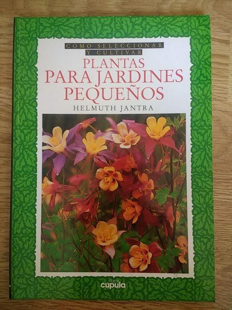 Libro Plantas para jardines pequeños