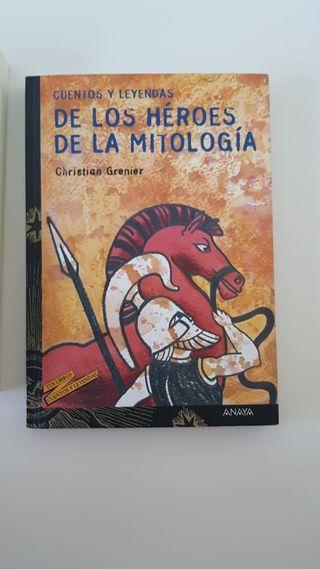 Cuentos y leyendas de los héroes de la mitologia
