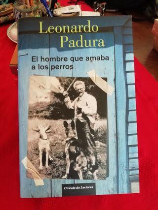 libro EL HOMBRE QUE AMABA A LOS PERROS Leonardo Pa