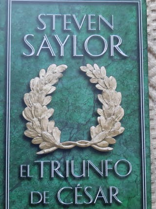 STEVEN SAYLOR El Triunfo de Cesar