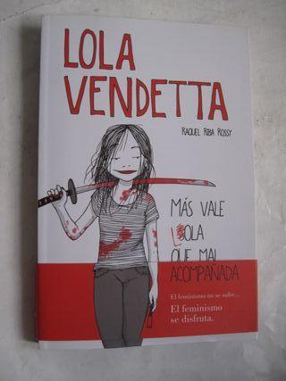 Libro Lola Vendetta Más vale lola Raquel Riba