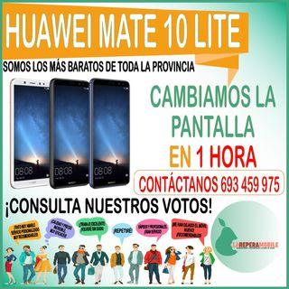 Cambio de pantalla Huawei mate 10 lite lcd mate