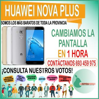 Cambio de pantalla Huawei nova plus lcd nova plus