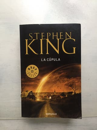 """Libro de Stephen King """" La cúpula """""""