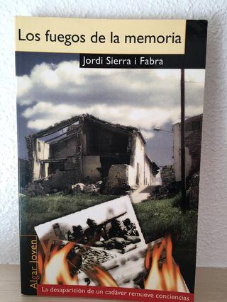Los fuegos de la memoria - Jordi Sierra i Fabra