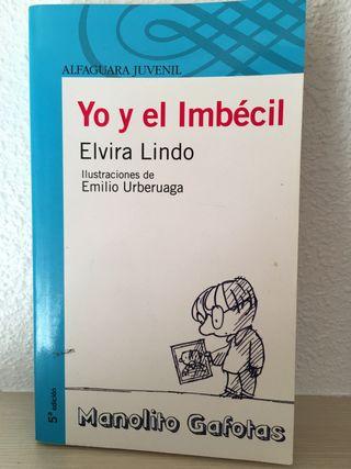 Yo y el Imbécil - Elvira Lindo