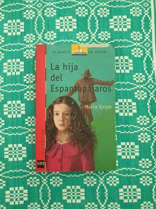 La hija del espantapájaros - María Gripe