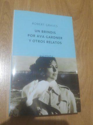 Un brindis por Ava Gardner y otros relatos