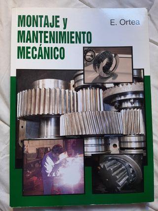 MONTAJE Y MANTENIMIENTO MECÁNICO. E.Ortea