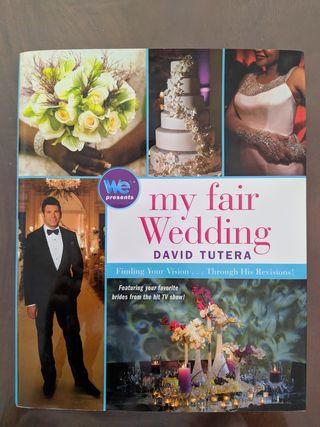 David Tutera My Fair Wedding finding your vision