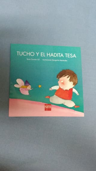 Libro Tucho y el Hadita Tesa de Carmen Gil