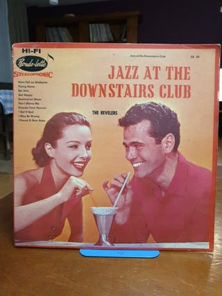 DISCO VINILO THE REVELERS JAZZ AT THE DOWNSTAIRS