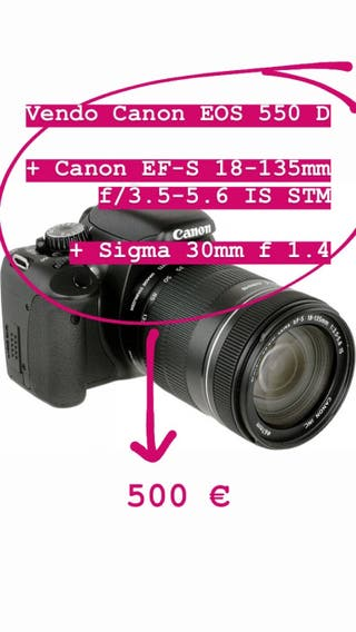 Cámara Canon EOS 550 D + objetivos