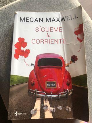 Megan Maxwell Sigueme la corriente