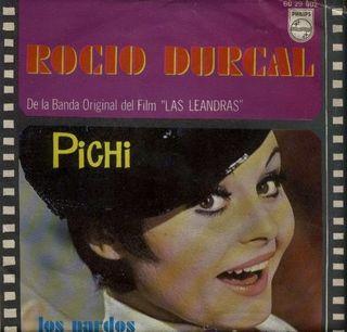 SINGLE DISCO VINILO ROCIO DURCAL- PICHI (1970)