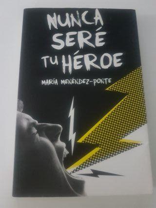 "Libro ""Nunca seré tu héroe"""