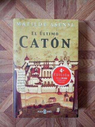 MATILDE ASENSI - EL ÚLTIMO CATÓN