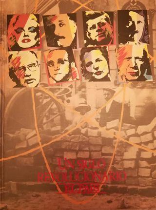 siglo XX un siglo revolucionario colección el país