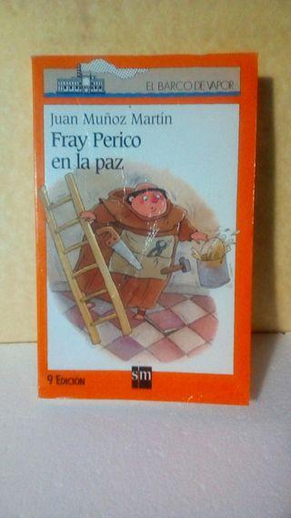 Fray Perico en la paz / Juan Muñoz Martín