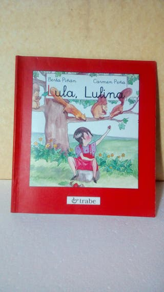 Lula, Lulina / Berta Piñán Carmen Peña