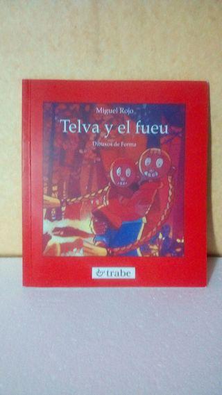 Telva y el fueu / Miguel Rojo