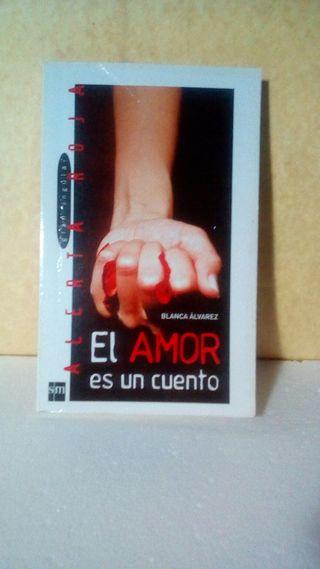 El amor es un cuento / Blanca Álvarez
