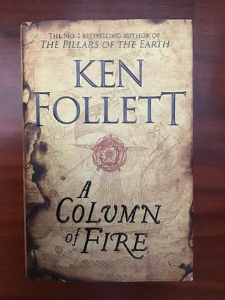 Ken Follet - A column of fire (tapa dura - inglés)