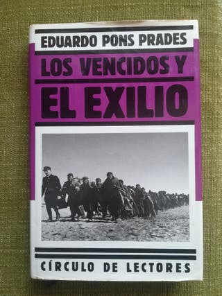 LOS VENCIDOS Y EL EXILIO