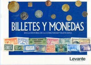 BILLETES Y MONEDAS EN LA HISTORIA C. VALENCIANA